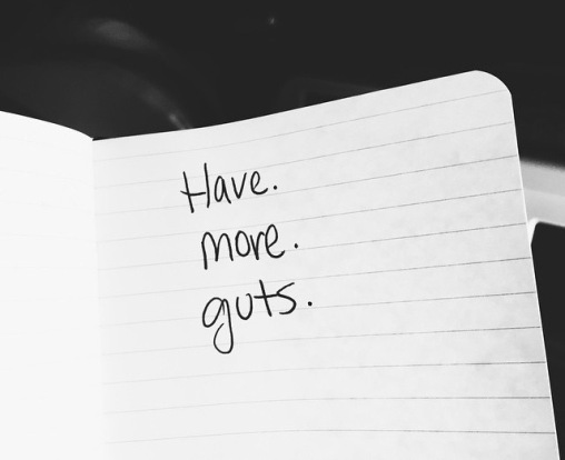 HAVE MORE GUTS